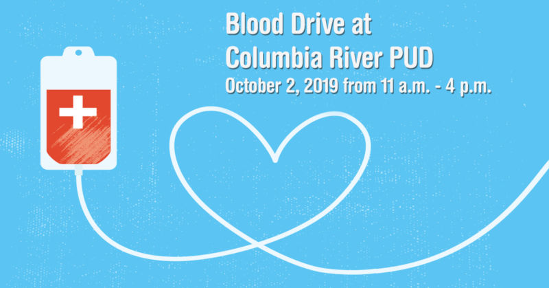 Columbia River PUD is hosting a blood drive on October 2, 2019 from 11 a.m. to 4 p.m.